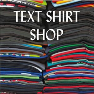 Text Shirt Shop